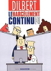 Dilbert, Tome 2 : Le harcèlement continu