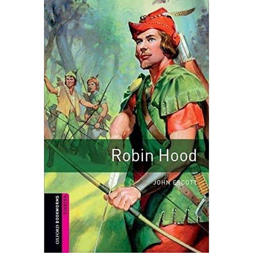 Oxford Bookworms: Bibliothèque Démarreur - Robin Hood: 250 Mots-clés