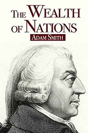 The Wealth of Nations (Illustrated) (English Edition) eBook: Smith ...