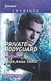 Private Bodyguard [with bonus story: 'What Happens on the Ranch'] by Tyler Anne Snell front cover