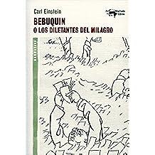 Bebuquin: O los diletantes del milagro (A. Machado nº 24)