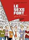 LE SEXE FORT fait de la résistance (tome 2)