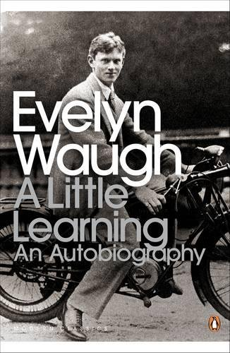 Little Learning: The First Volume of an Autobiography (Penguin Modern Classics) por Waugh Evelyn