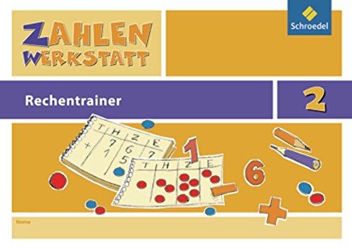 Zahlenwerkstatt - Rechentrainer: Rechentrainer 2