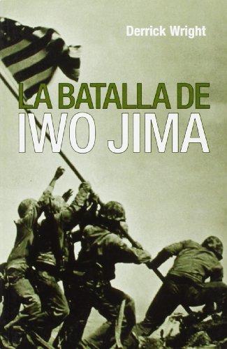 Batalla De Iwo Jima, La (Inedita Bolsillo) por Derrick Wright