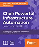 Chef: Powerful Infrastructure Automation