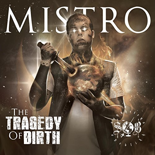 The Tragedy of Birth [Explicit]