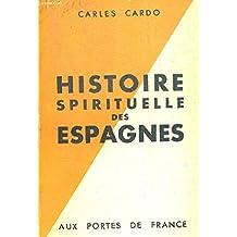 Histoire spirituelle des espagnes