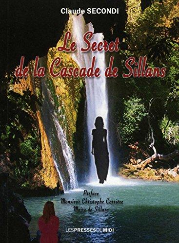 Le secret de la cascade de Sillans