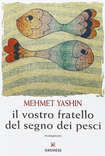 Il vostro fratello del segno dei pesci