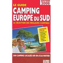 Le guide camping Europe du sud : La sélection des meilleurs campings