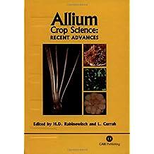 Allium Crop Science: Recent Advances
