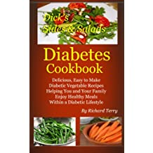 Dick's Sides and Salads Diabetes Cookbook (Dick's Diabetes Cookbooks 3) (English Edition)