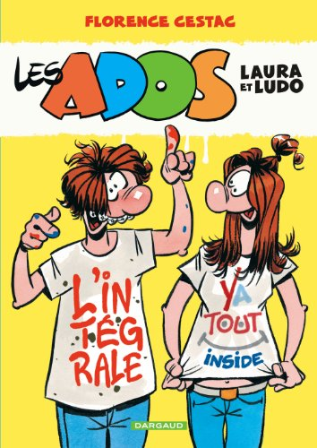 Ados Laura et Ludo (Les) - Intégrale - tome 0 - Les Ados Laura et Ludo - intégrale