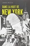 """Afficher """"Dans la nuit de New-York"""""""