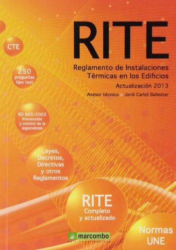 RITE. Reglamento De Instalaciones Térmicas En Los Edificios por Jordi Carbó Ballester
