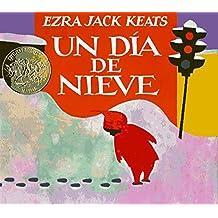 Un d??a de nieve by Ezra Jack Keats (1991-04-30)