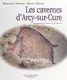 Les cavernes d'Arcy-sur-Cure
