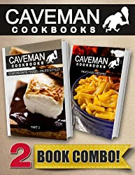 Your Favorite Foods - Paleo Style Part 2 and Paleo Kids Recipes: 2 Book Combo (Caveman Cookbooks) (English Edition)
