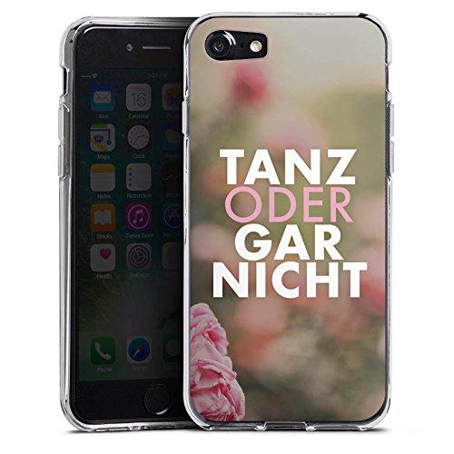 Apple iPhone X Silikon Hülle Case Schutzhülle Tanz Spruch Statement Silikon Case transparent