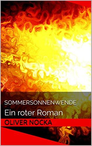 SommerSonnenWende: Ein roter Roman