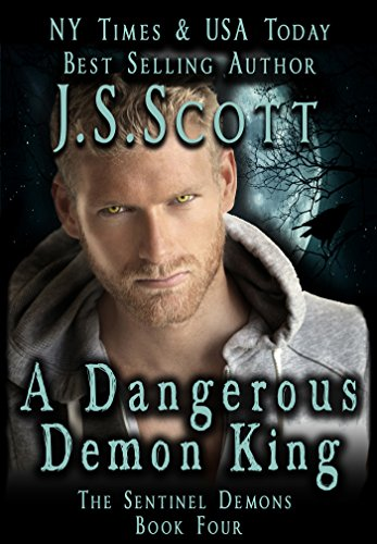 A Dangerous Demon King (The Sentinel Demons Book 4) (English Edition)