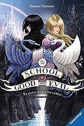 The School for Good and Evil, Band 1: Es kann nur eine geben (Jugendliteratur ab 12 Jahre) (German Edition)