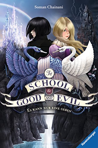 The School for Good and Evil, Band 1: Es kann nur eine geben (The School for Good & Evil) von [Chainani, Soman]