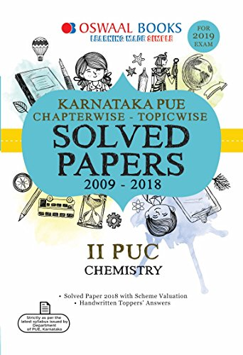 Oswaal Karnataka PUE Chapterwise Solved Papers for II PUC Chemistry (For 2019 Exam)