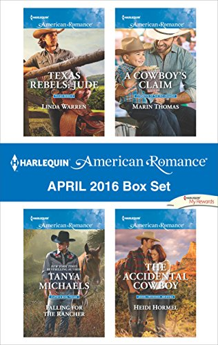 harlequin-american-romance-april-2016-box-set-texas-rebels-judefalling-for-the-ranchera-cowboys-clai