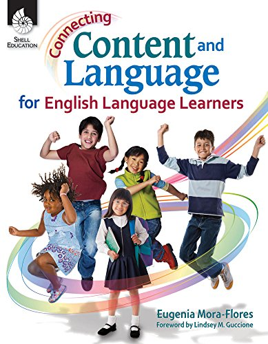 nd Language for English Language Learners (Connecting Content and Language for English Language Development) (English Edition) ()