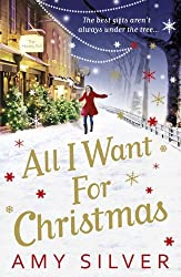 All I Want for Christmas by Silver, Amy (November 25, 2010) Paperback