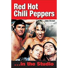 Red Hot Chili Peppers: In the Studio