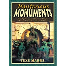 Mysterious Monuments: Encyclopedia of Secret Illuminati Designs, Masonic Architecture, and Occult Places (English Edition)