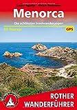 Menorca: Die schönsten Inselwanderungen. 35 Touren. Mit GPS-Daten (Rother Wanderführer) - Laura Aguilar, Ulrich Redmann