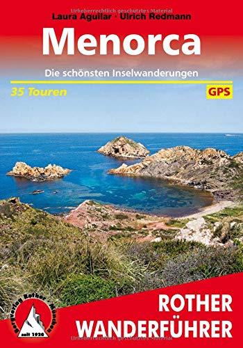 Menorca: Die schönsten Inselwanderungen. 35 Touren. Mit GPS-Daten (Rother Wanderführer)