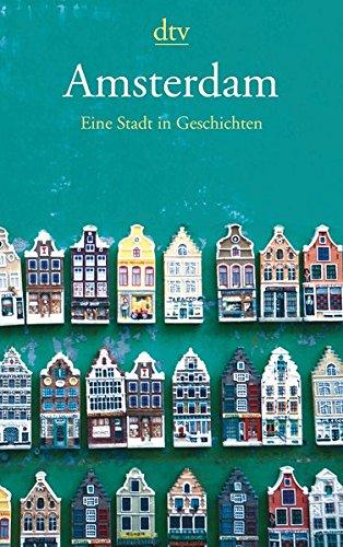 Buchcover Amsterdam: Eine Stadt in Geschichten