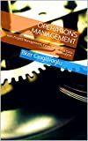 Operations Management: with Project Management, Excel Solver and Data Analysis (English Edition)