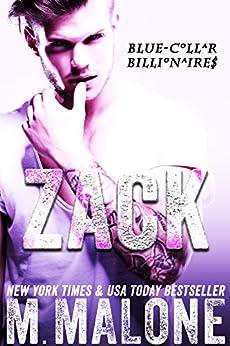 Zack (Blue-Collar Billionaires #4) by [Malone, M.]