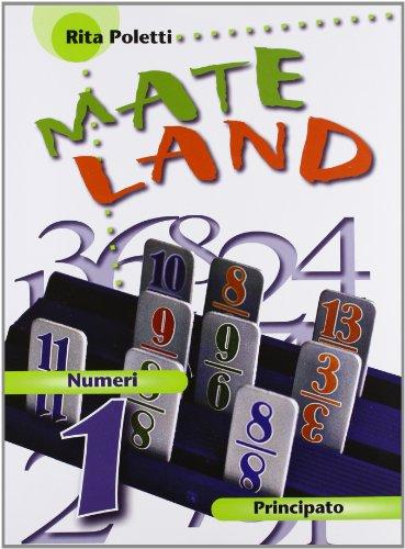 Mateland. Numeri-Figure-Misura e dati-Tavole numeriche. Per la Scuola media. Con CD-ROM. Con espansione online: 1