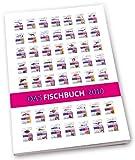 Das Fischbuch 2010