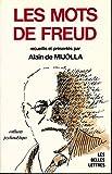 Telecharger Livres Les mots de Freud (PDF,EPUB,MOBI) gratuits en Francaise