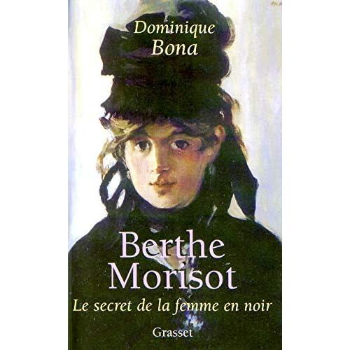 Berthe Morisot : Le Secret de la femme en noir