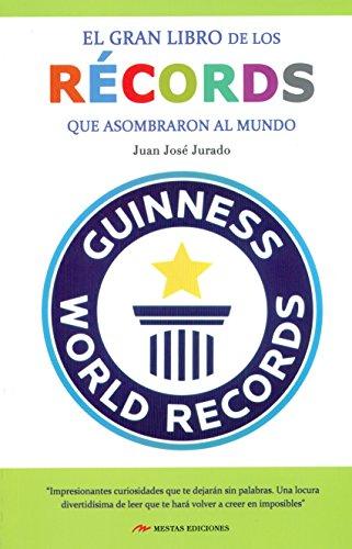 El Gran Libro De Los Records Que Asombraron Al Mundo (Temas de hoy)