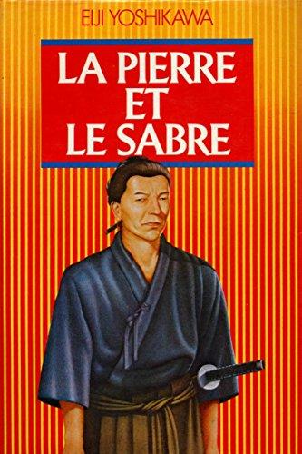 La pierre et le sabre / 1984 / Yoshikawa, Eiji