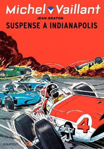 Michel Vaillant - tome 11 - Michel Vaillant 11 (rééd. Dupuis) Suspense à Indianapolis