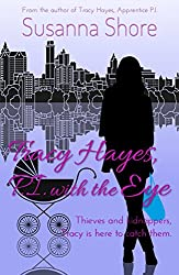 Tracy Hayes, P.I. with the Eye (P.I. Tracy Hayes Book 4)