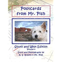 Postcards from Mr. Pish: South and West Edition (Mr. Pish Postcards Series Book 4) (English Edition)