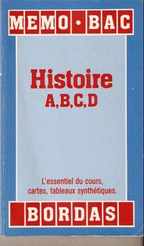 Memo Bac Histoire A, B, C, D 1989 par Cecile Anne Sibout