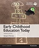 Early Childhood Education Today, Global Edition